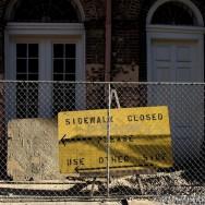 Sidewalk Closed - New Orleans 2010